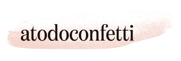 A todo Confetti – Blog de bodas para novias e invitadas